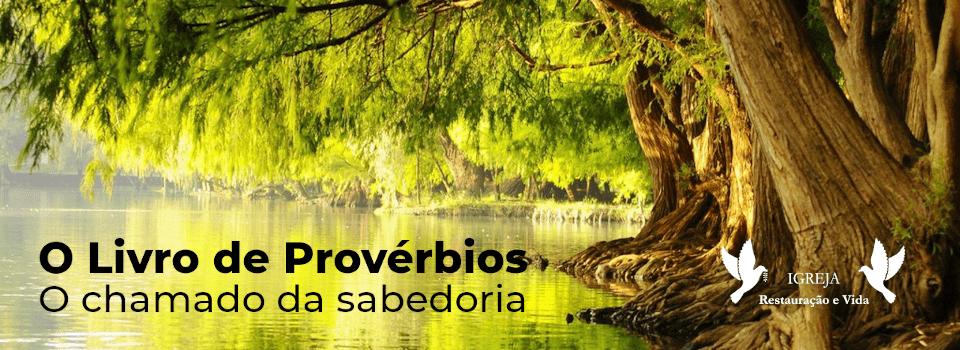 Provérbios 8 - O Chamado da Sabedoria