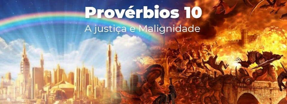 proverbios-10-a-justica-e-malignidade